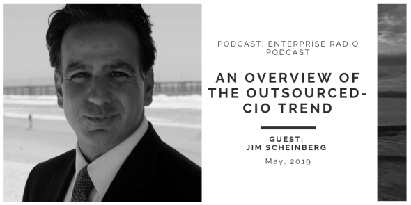 LinkedinUpdate5-2-2019_EnterprisePodcastNetwork_podcast_podcast posted 5-1-2019_An Overview of the Outsourced-CIO Trend